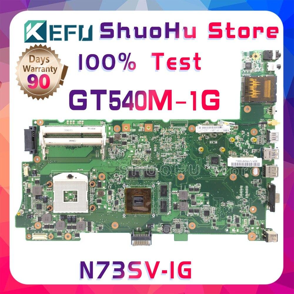 SHELI N73SM For ASUS N73S N73SV GT540M 1G Video N12P-GS-A1 3RAM SLOT laptop motherboard tested 100% work original mainboard цены