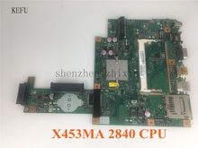 For ASUS X453MA X403M F453M Laptop motherboard X453MA N2840 CPU Mainboard test good(China)