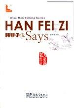 HAN FEI ZI, YAN CONFUCIUS, XUN MO Says