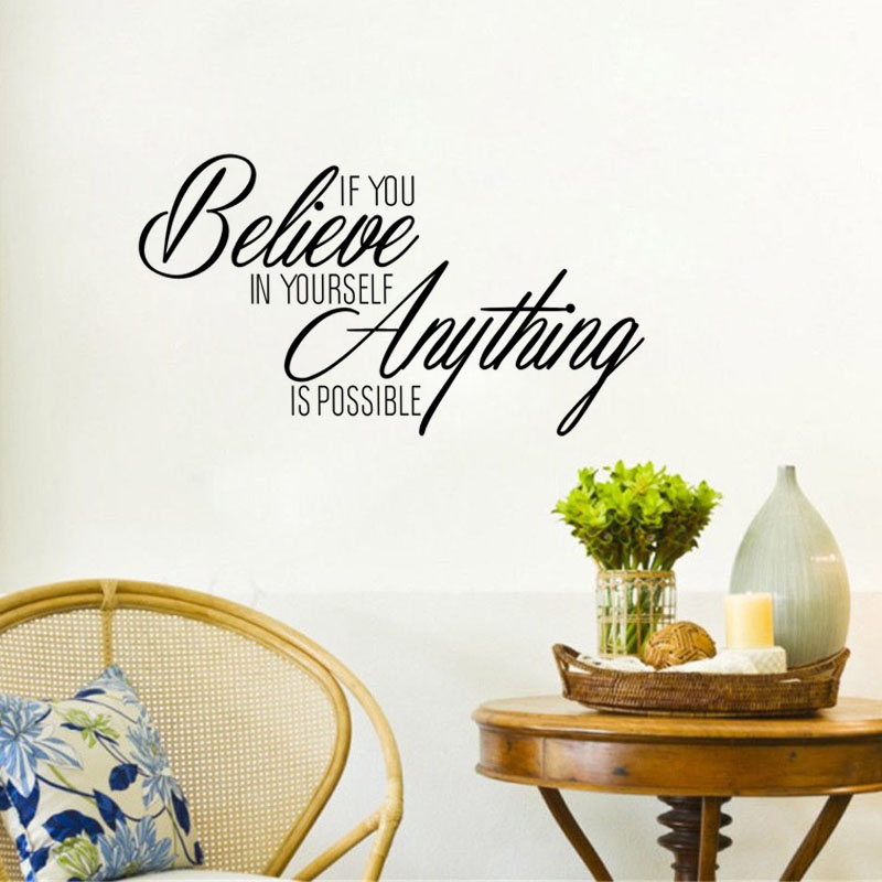 Quotes Wall Stickers Sayings If You Believe In Yourself Anything