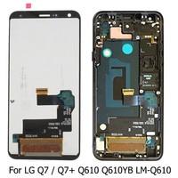 For LG Q7 Plus Q610 Q610YB LM Q610 LCD Display Touch Screen Digitizer Assembly For LG Q7 Q7+ LCD Original