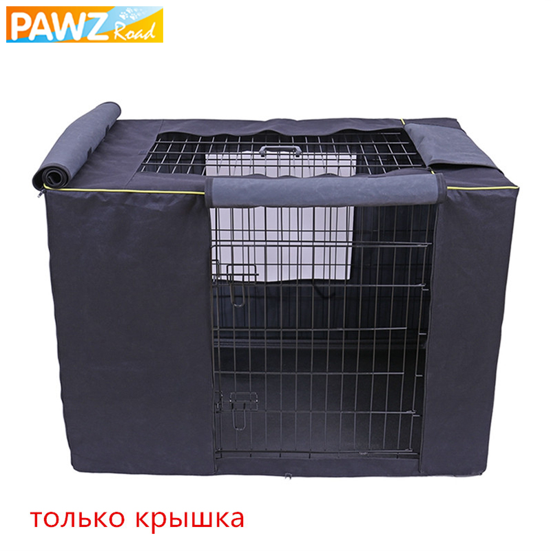 PAWZ Road Dog Cage Cover Windproof Waterproof Dust-proof Outdoors Pet Dog Kennel Crate Basket Cover Breathable Without Kennel