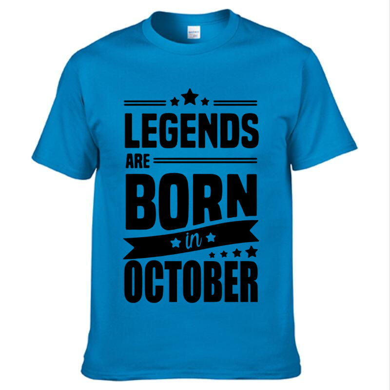 aec45fa9d 2018 Men Fashion T-shirt Legends Are Born In October Funny Birthday Gift T  Shirt Men's Cotton O- Neck T Shirt Tops Tees
