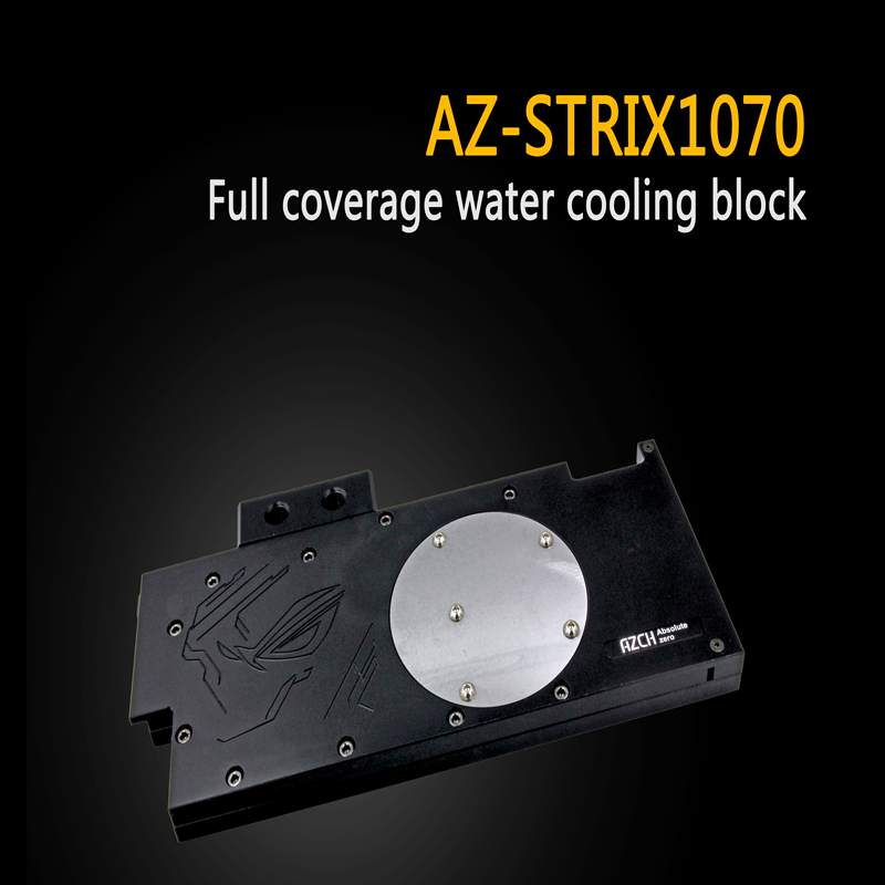 AZCH Full Cover Graphics Card Water Cooling Block AZ-STRIX1070 for ASUS ROG STRIX GTX1070 GTX1060 2pcs gpu rx470 gtx1080ti vga cooler fans rog poseidon gtx1080ti graphics card fan for asus rog strix rx 470 video cards cooling