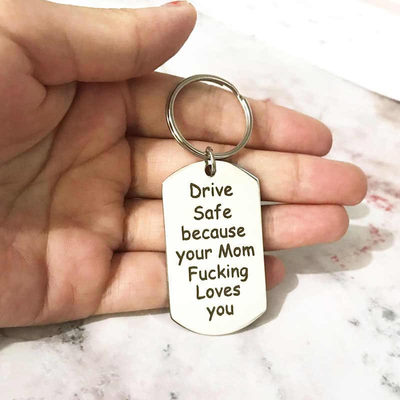 Stainless Steel Customized Berkendara Aman Ibumu Mencintaimu Terukir Pesona Gantungan Kunci Kunci Cincin untuk Wanita Pria Anak Gantungan Kunci hadiah