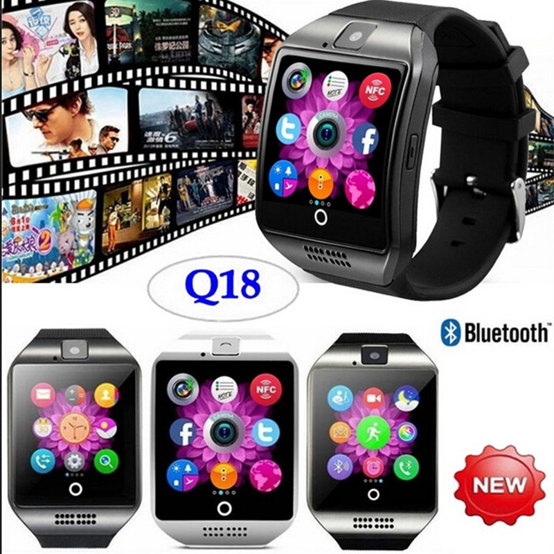 New Fahion Q18 Smart Watch With Touch Screen Camera Support TF Card Bluetooth Smartwatch For Android IOS Phone smart watch q18 with touch screen with camera support sim tf card bluetooth smartwatch for android ios iphone
