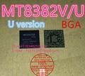 100% new original   CPU   MT8382V/U   MT8382V   U version   BGA chip