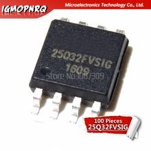 100 قطعة W25Q32FVSSIG 25Q32 25Q32FVSIG W25Q32 SOP8 SOP جديد الأصلي