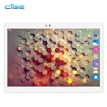 CIGE 10.1 inch New Tablet PC Smart phone Call Dula SIM Octa core 1920*1200 HD 5.0MP 4GB 64GB Bluetooth GPS Android 7.0 pc tablet