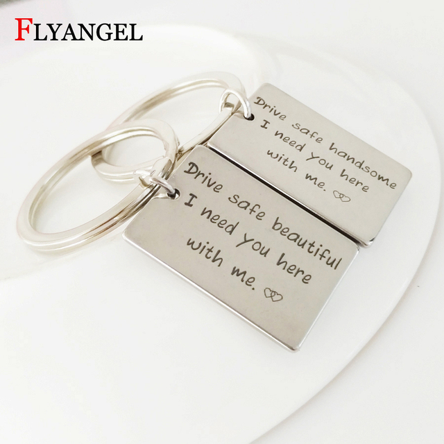 US $3 1 38% OFF|Fashion Couple Keychains Drive Safe handsome/beautiful I  need you here with me Keyring Best Gifts For Lovers Valentine's Day -in Key