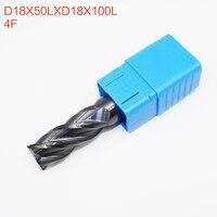 1PCS D18X50LXD18X100L 4 Flute HRC50 18mm CNC Endmill Router Bits Solid Carbide Endmill Standard Length face mill Milling Cutter