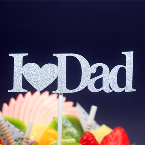 I Love Dad Happy Father S Day Happy Birthday Cake Flag Topper For