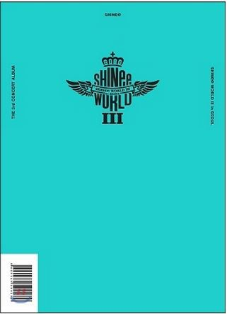 SHINEE THE 3RD CONCERT ALBUM - SHINEE WORLD III IN SEOUL Release Date 2014-12-12 tvxq special live tour t1st0ry in seoul kpop album