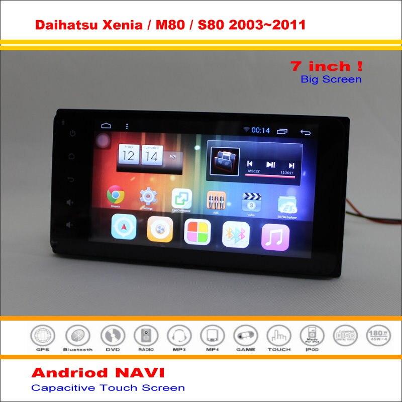 Coche Android Sistema de Navegación GPS Para Daihatsu Xenia/M80/S80 2003 ~ 2011