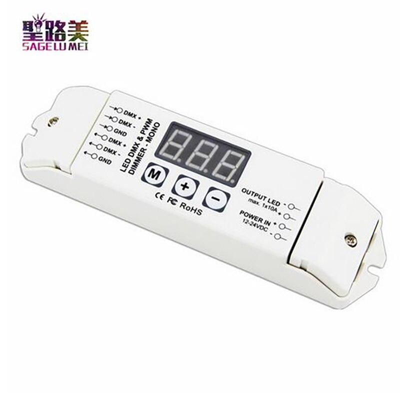 DMX512 1990 tension constante LED décodeur DC12V-24V entrée 10A * 1CH PWM sortie DMX couleur unique contrôleur gradateur pour lampe à LED