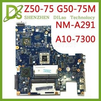 KEFU Z50-75 mainboard For Lenovo Z50-75 G50-75M G50-75 motherboard ACLU7/ACLU8 NM-A291 Rev1.0  with A10-7300 CPU Test 100%
