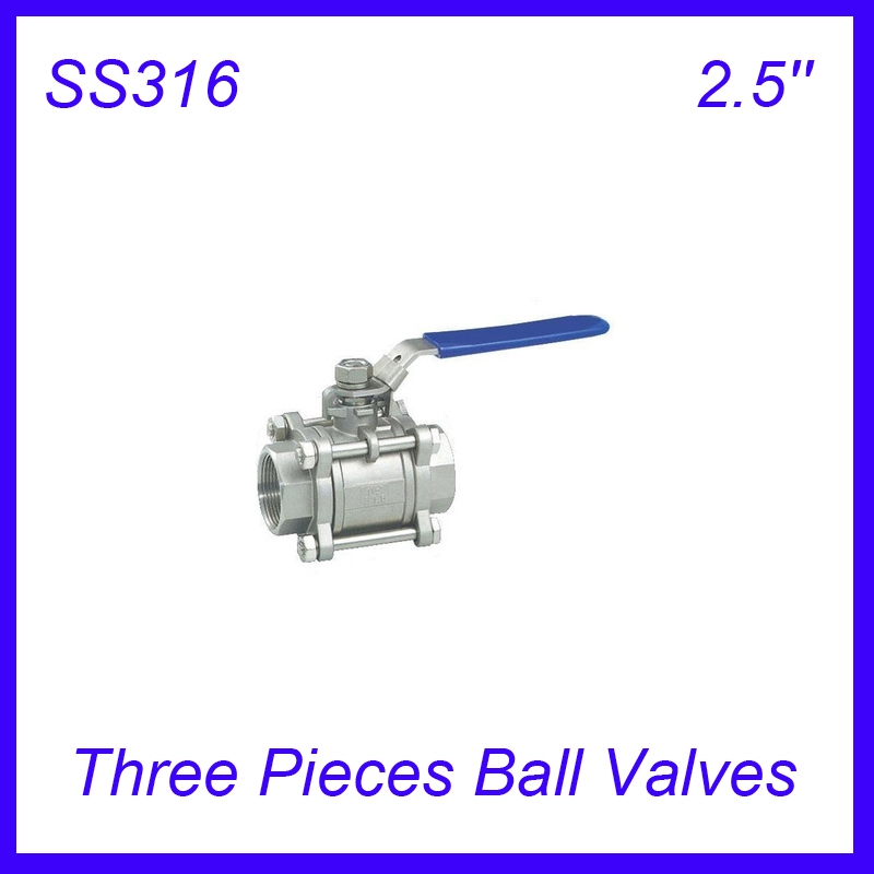2.5 SS316 Female Industry Three Pieces Ball Valves Pull Handle 3pc Body Full Port for water,oil and gas2.5 SS316 Female Industry Three Pieces Ball Valves Pull Handle 3pc Body Full Port for water,oil and gas