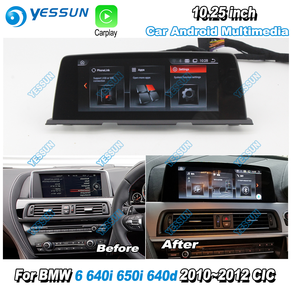 YESSUN 10.25 HD Screen For BMW 6 650i 640d 640i 2010~2012 CIC Car Android Carplay Stereo Audio Player GPS Navigation No CD DVD yessun for mazda cx 5 2017 2018 android car navigation gps hd touch screen audio video radio stereo multimedia player no cd dvd