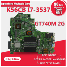 For asus laptop mainboard K56CB motherboard K56CM Rev 2.0 i7-3537 CPU GT740M 2GB PM Fully Tested Main Board