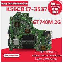 Für asus laptop mainboard K56CB motherboard K56CM Rev 2,0 i7-3537 CPU GT740M 2 GB UHR Vollständig Getestet Hauptplatine