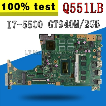 with i7-5500 cpu 4GB/RAM GT940M/2GB Q551LB motherboard For ASUS Q551L Q551LB Q551LN Laptop motherboard mainboard test 100% OK