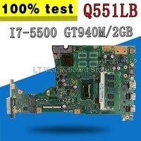 with i7 5500 cpu 4GB/RAM GT940M/2GB Q551LB motherboard For ASUS Q551L Q551LB Q551LN Laptop motherboard mainboard test 100% OK