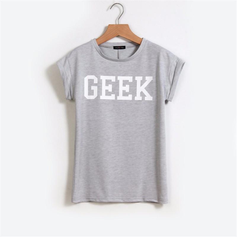 HTB14RgXKXXXXXa3XpXXq6xXFXXXC - Summer Style Geek Letter Print T Shirt Women