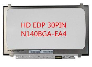 """N140BGA-EA4 Rev.C1 N140BGA EA4 LED Display LCD Screen Matrix for Laptop 14.0"""" 30Pin HD 1366X768 Resolution Matte Replacement"""