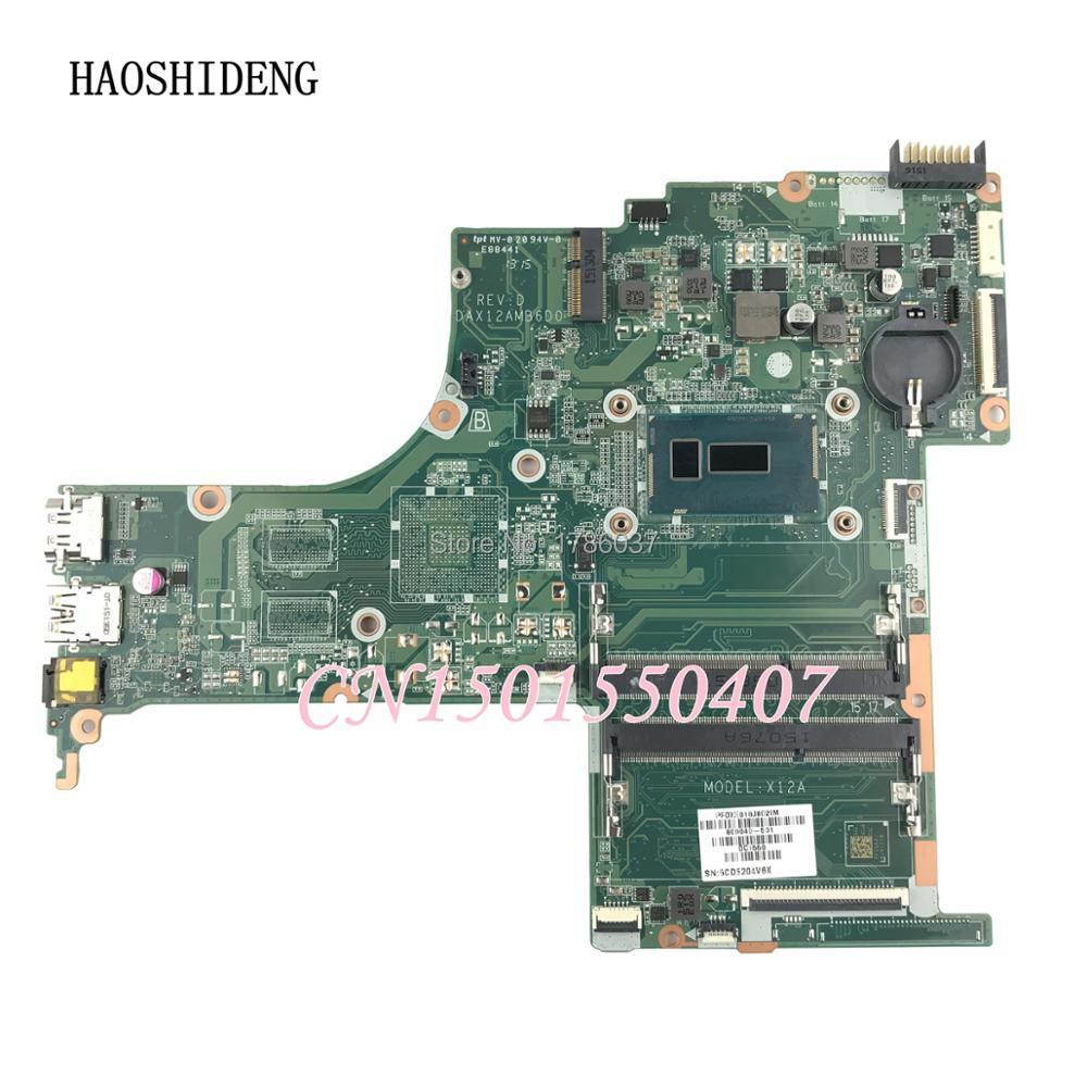 HAOSHIDENG 809040-501 X12A Pour HP Pavilion 15-ab Mère D'ordinateur Portable DAX12AMB6D0 avec i3-5010U, toutes les fonctions entièrement Testé!