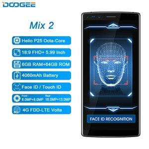 Image 2 - DOOGEE Mix 2 6GB RAM 64GB ROM Helio P25 Octa Core 5.99 FHD+ Smartphone Quad Camera 16.0+13.0MP 8.0+8.0MP Android 7.1 4060mAh