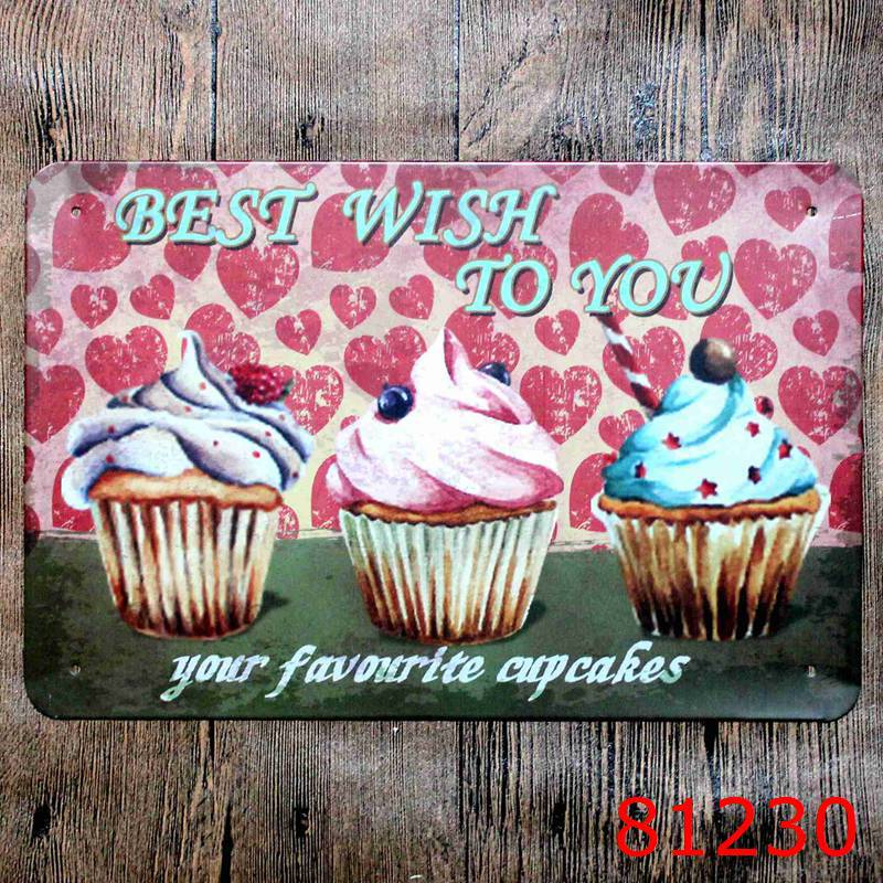 Best wish to you Your favourite cupcakes! tin signs vintage metal plate iron painting wall decoration for cafe bar restaurant