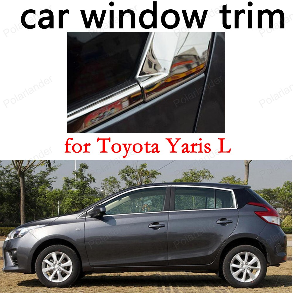 Car Exterior Accessories Window Trim Decoration Strips for Toyota Yaris L Stainless Steel stainless steel full window with center pillar decoration trim car accessories for hyundai ix35 2013 2014 2015 24