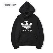 Dracarys Fashion Printed Hoodies Women/Men Long Sleeve Hooded Sweatshirts 2019 Hot Sale Casual Trendy Streetwear