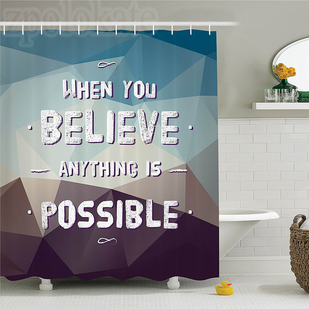 Quotes Decor Shower Curtain Set When You Believe Anything Is Possible Polygon Pattern Background Modern Home Bathroom Accessor