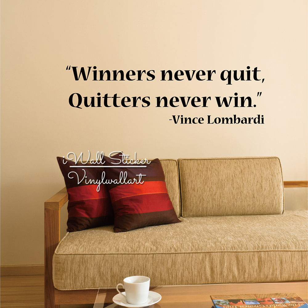 Humor Inspirational Quotes: Winners Never Quit Office Motivational Quote Wall Decal