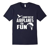 I Jump Out of Airplanes for Fun Skydivingerer T-Shirt New Men Cotton T-Shirt Summer New Men Cotton T Shirt Top Tee