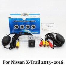 Для Nissan X-Trail 3-й 2013 ~ 2016/RCA AUX Проводной Или Беспроводной Резервного Копирования камеры HD Широкоугольный Объектив CCD Ночного Видения/Камера Заднего вида