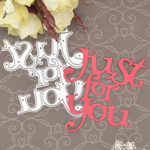 Just for You Metal Cutting Dies Words for Scrapbooking Album Birthday Gift Card Making Paper Embossing Dies