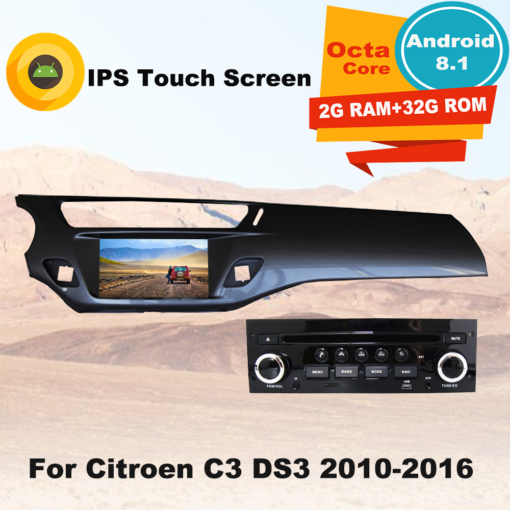 Octa Core 32GROM Android8.1 Car Radio GPS Multimedia Player For Citroen C3 DS3 2010 2016 Auto DVD Audio Navigation Stereo WIFI