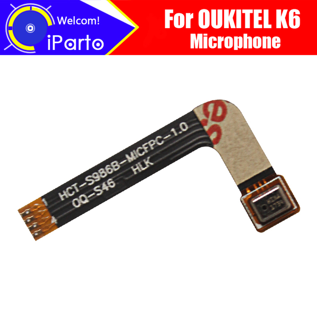 Oukitel K6マイク100% オリジナルの新マイク交換用アクセサリーパーツoukitelためK6スマート電話