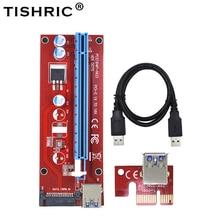 10 יחידות TISHRIC VER007S PCIE PCI Express PCI E Riser כרטיס 007 007 S 1x עד 16x Extender 15pin כבל USB3.0 SATA כריית BTC כורה