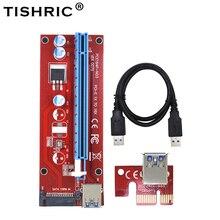 10pcs TISHRIC VER007S PCI Express PCIE PCI E Riser Card 007 007S 1x to 16x Extender USB3.0 Cable 15pin SATA for BTC Mining Miner