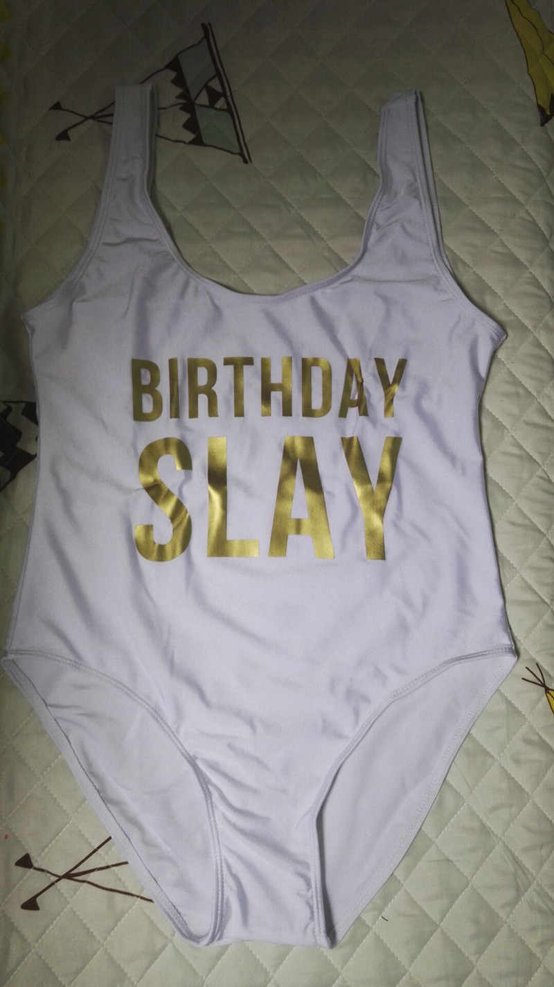 d36b4f9f14917 ... 2018 BIRTHDAY SLAY Gold Letters One Piece Swimsuit Women Sexy High Cut  Monokini Body suit Funny ...
