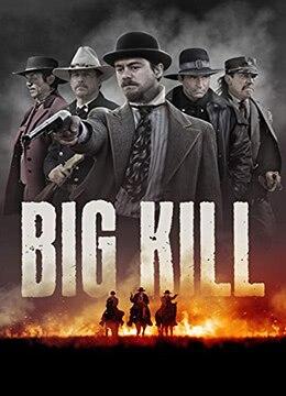 《大杀特杀》2018年美国动作,西部电影在线观看