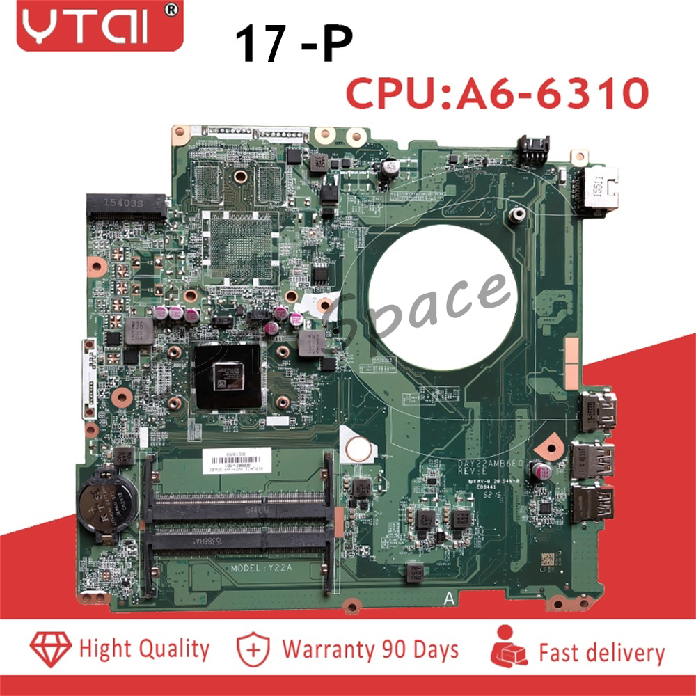 17 P laptop motherboard for HP Pavilion 17 P motherboard CPU A6 6310 DAY22AMB6E0 809987 601