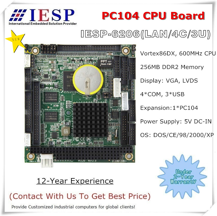 PC104 CPU Board, Onboard 600MHz CPU, Onboard 256MB RAM, Support DOS, 98, Windows XP, PC104 Slot, Industrial CPU Board