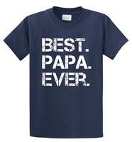 Tailored Shirts Top O Neck Short Sleeve Mens Best Papa Ever T Shirt