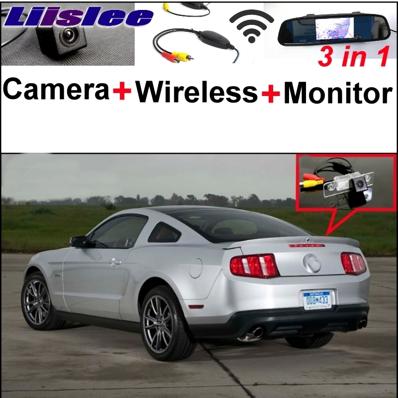 Liislee 3 in1 Special Rear View Camera + Wireless Receiver + Mirror Monitor Parking System For Ford Mustang GT  CS 2005~2014 for ford escape maverick mariner car parking sensors rear view back up camera 2 in 1 visual alarm parking system