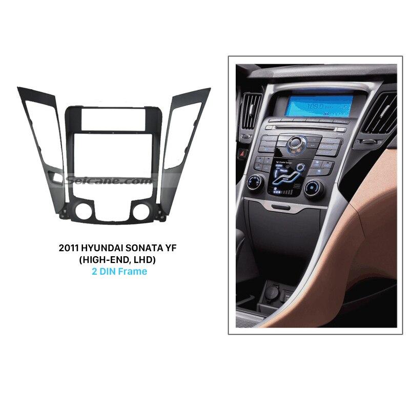 Autoradio Seicane supérieur Double Din Fascia pour 2011 HYUNDAI SONATA YF haut de gamme lecteur Audio LHD garniture CD installation stéréo