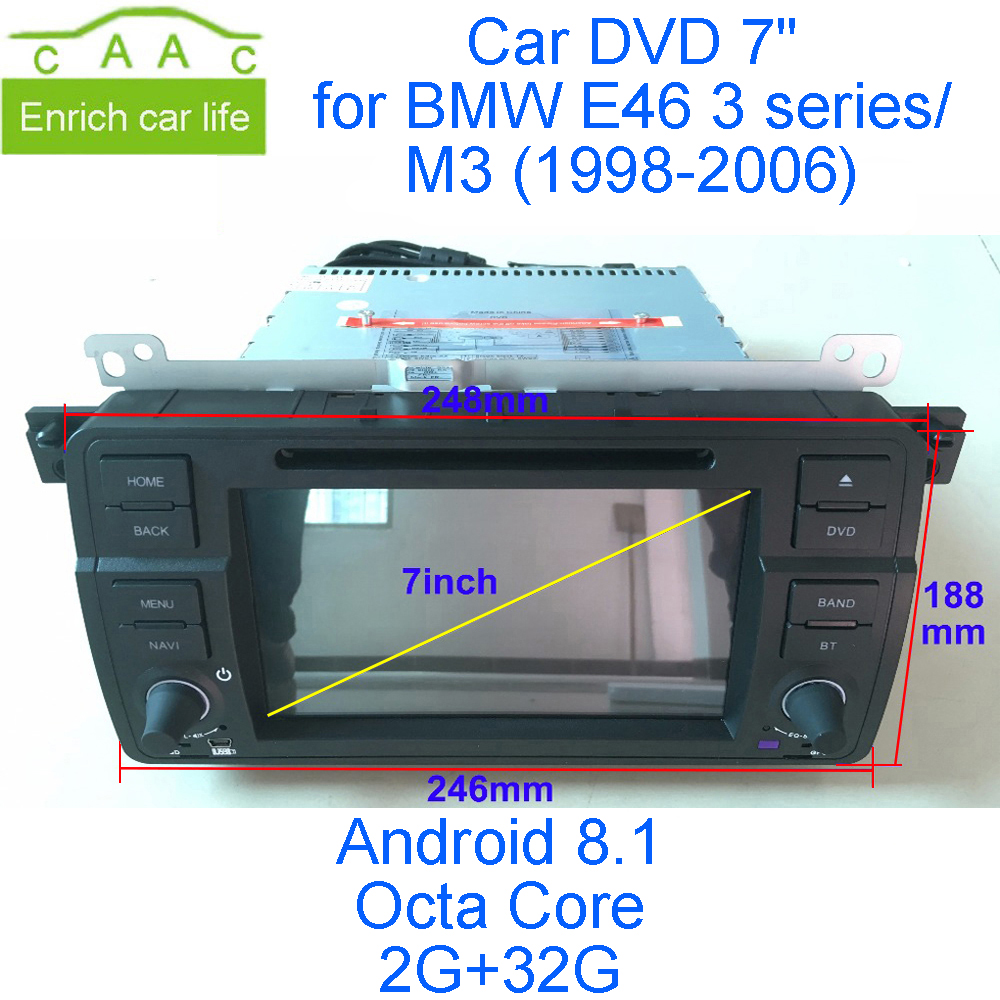 Android 8.1 Octa Core 2g RAM 32g ROM GPS Navi 7 Lecteur DVD de Voiture pour BMW E46 vieux 3 série 98-06 avec Bluetooth/RDS/Radio/WIFI